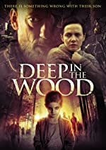 Deep in the Wood(2015)