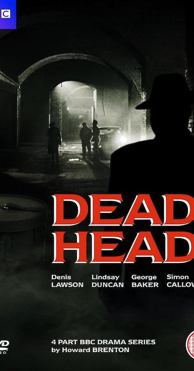dead head tv mini series 1986 imdb. Black Bedroom Furniture Sets. Home Design Ideas