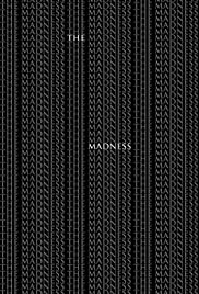 The Madness Poster