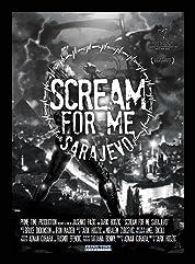 Scream for Me Sarajevo poster