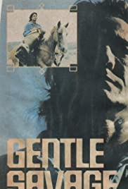 Gentle Savage Poster