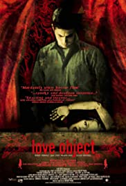 Love Object (2003) Poster - Movie Forum, Cast, Reviews