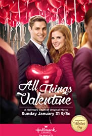 All Things Valentine(2016) Poster - Movie Forum, Cast, Reviews