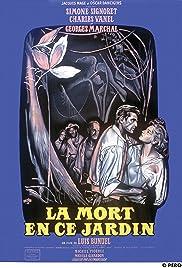 Death in the Garden(1956) Poster - Movie Forum, Cast, Reviews