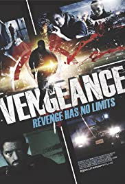 Vengeance (2017) Poster - Movie Forum, Cast, Reviews