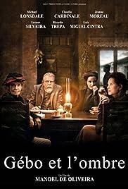 Gebo et l'ombre(2012) Poster - Movie Forum, Cast, Reviews