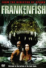 Frankenfish (2004) Poster - Movie Forum, Cast, Reviews