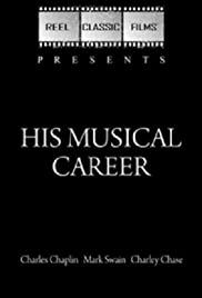 His Musical Career(1914) Poster - Movie Forum, Cast, Reviews