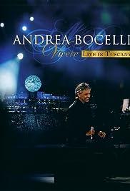 Vivere: Andrea Bocelli Live in Tuscany Poster