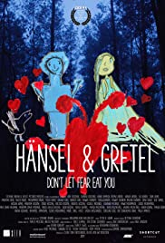Hänsel&Gretel: Don't let fear eat you Poster