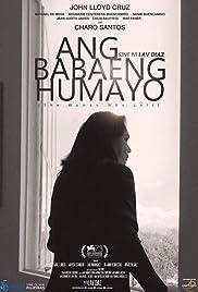 Ang babaeng humayo Poster