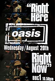 Oasis: Right Here Right Now Poster