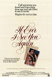 If Ever I See You Again (1978) Poster - Movie Forum, Cast, Reviews