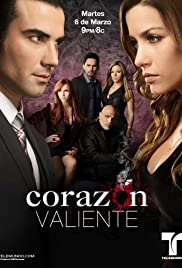 Corazón Valiente Poster - TV Show Forum, Cast, Reviews