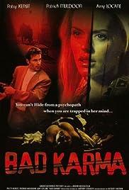 Bad Karma(2001) Poster - Movie Forum, Cast, Reviews