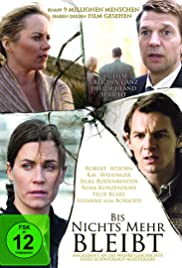 Bis nichts mehr bleibt (2010) Poster - Movie Forum, Cast, Reviews
