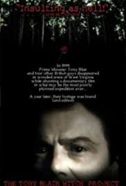 The Tony Blair Witch Project (2000) Poster - Movie Forum, Cast, Reviews