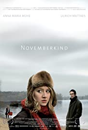 Novemberkind (2008) Poster - Movie Forum, Cast, Reviews
