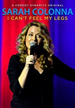 Sarah Colonna I Can t Feel My Legs(2015)