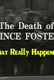 The Death of Vince Foster: What Really Happened? Poster