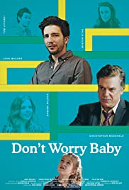 Don't Worry Baby (2015) Poster - Movie Forum, Cast, Reviews