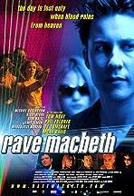 Rave Macbeth