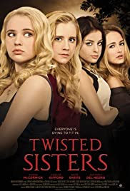 Twisted Sisters (2016) Poster - Movie Forum, Cast, Reviews