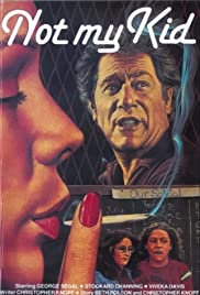 Not My Kid (1985) Poster - Movie Forum, Cast, Reviews