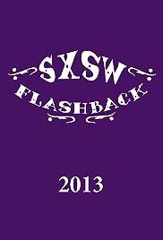 SXSW Flashback 2013 Poster