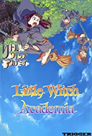 Little Witch Academia (2013) Poster - Movie Forum, Cast, Reviews