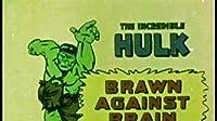 Brawn Against Brain