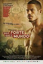 Primary image for Mais Forte que o Mundo: A História de José Aldo