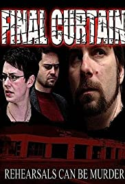Final Curtain (Video 2005) - Horror, Mystery.