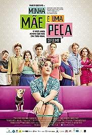 Minha Mãe é uma Peça: O Filme(2013) Poster - Movie Forum, Cast, Reviews