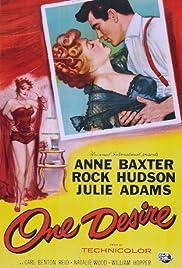 One Desire(1955) Poster - Movie Forum, Cast, Reviews