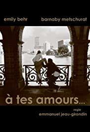 A tes amours Poster