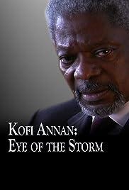 Kofi Annan: Eye of the Storm Poster
