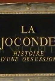 La Joconde: Histoire d'une obsession Poster