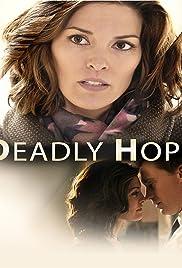 Deadly Hope(2012) Poster - Movie Forum, Cast, Reviews
