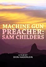 Machine Gun Preacher: Sam Childers