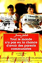 Primary image for Tout le monde n'a pas eu la chance d'avoir des parents communistes