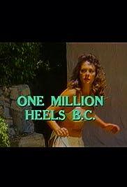 One Million Heels B.C. Poster
