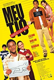Meu Tio Matou um Cara(2004) Poster - Movie Forum, Cast, Reviews