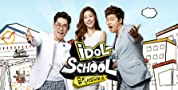 Idol School poster