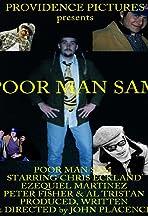P.M.S. (Poor Man Sam)
