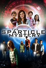 The Sparticle Mystery Poster - TV Show Forum, Cast, Reviews