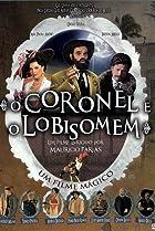 Image of O Coronel e o Lobisomem