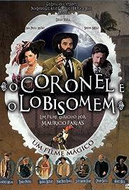 O Coronel e o Lobisomem(2005) Poster - Movie Forum, Cast, Reviews