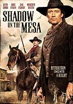 Shadow on the Mesa(2013)