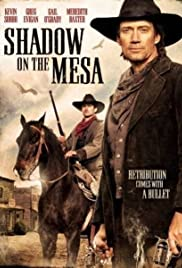 Shadow on the Mesa (2013) Poster - Movie Forum, Cast, Reviews